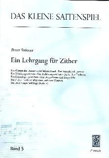 Das kleine Saitenspiel Band 5 : Lehrgang für Zither