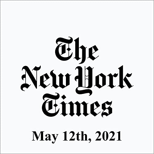 May 12, 2021 Audiobook By The New York Times cover art