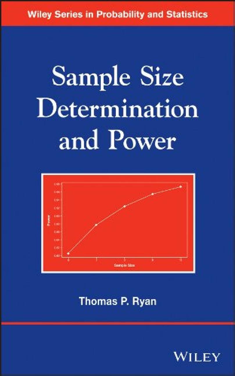 シンプトン台風個人Sample Size Determination and Power (Wiley Series in Probability and Statistics) (English Edition)