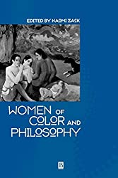 Women of Color and Philosophy: A Critical Reader : Naomi Zack