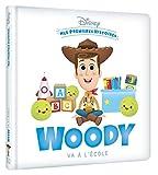 Disney- Mes Premieres Histoires - Woody Va a l'Ecole