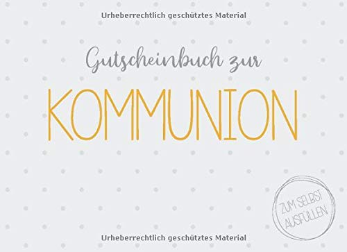 Gutscheinbuch zur Kommunion zum selbst ausfüllen: 20 Gutscheine als Kommunionsgeschenk zur Erstkommunion für Jungen und Mädchen