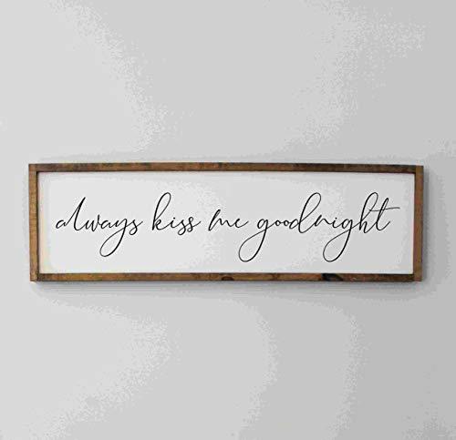 St234tyet Plaque en bois « Always Kiss Me Goodnight » pour décoration de maison, chambre à coucher, style ferme, au-dessus du lit