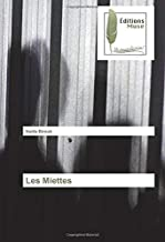 Les Miettes (French Edition)
