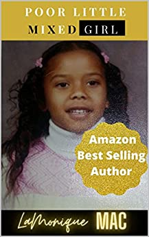 Book cover image for Poor Little Mixed Girl
