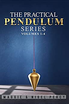 The Practical Pendulum Series: Volumes 1-4 by [Maggie Percy, Nigel Percy]