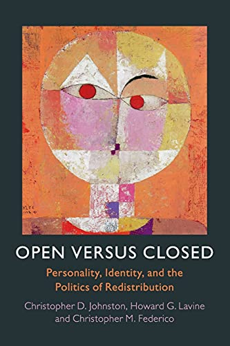 Open Versus Closed Personality Identity And The Politics Of Redistribution