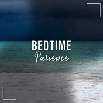 # Bedtime Patience