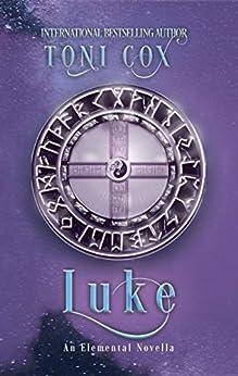Luke (The Elemental Trilogy Book 4) by [Toni Cox]