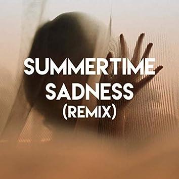 Summertime Sadness (Remix)