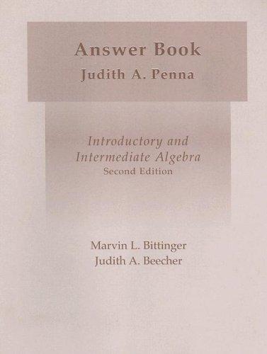 Introductory and Intermediate Algebra Answer Book