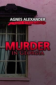 Murder in Georgia by [Agnes Alexander]