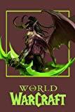World of Warcraft Notebook: 110 Wide Lined Pages - 6' x 9' - Planner, Journal, Notebook, Composition Book, Diary for Women, Men, Teens, and Children