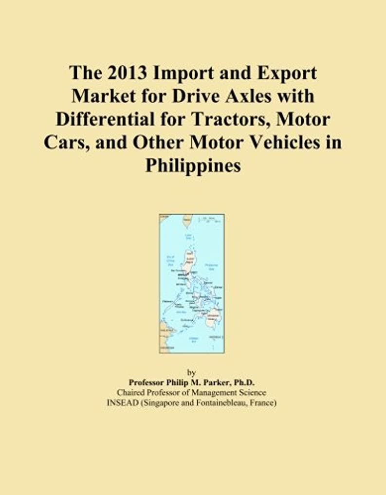 ランデブー受信ペインThe 2013 Import and Export Market for Drive Axles with Differential for Tractors, Motor Cars, and Other Motor Vehicles in Philippines