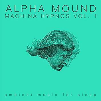 Machina Hypnos, Vol. 1