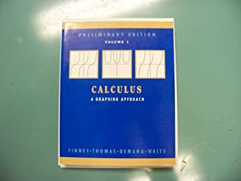 Calculus: a Graphical Approach Preliminary Edition (Calculus) 0201569035 Book Cover
