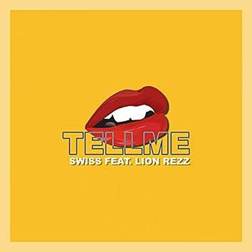 Tellme (feat. Lion Rezz)