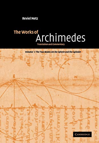 The Works of Archimedes: Translation and Commentary