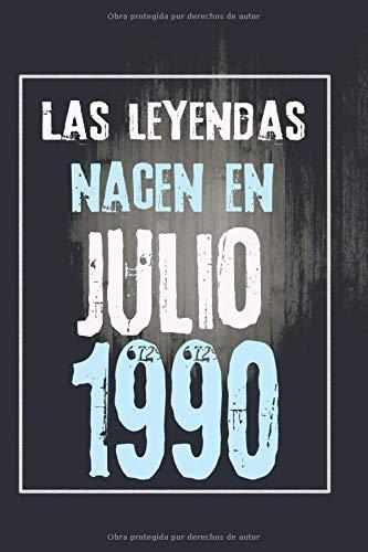 Las leyendas nacen en julio de 1990: Regalo de cumpleaños de 30 años para mujeres y hombres | forrado Cuaderno de Notas, Libreta de Apuntes, Agenda o ... regalo de cumpleaños 6*9 120 páginas