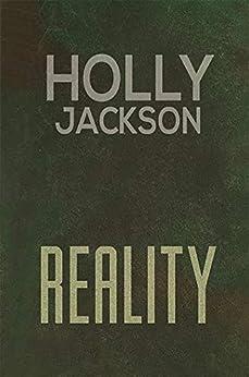 Reality by [Holly Jackson]