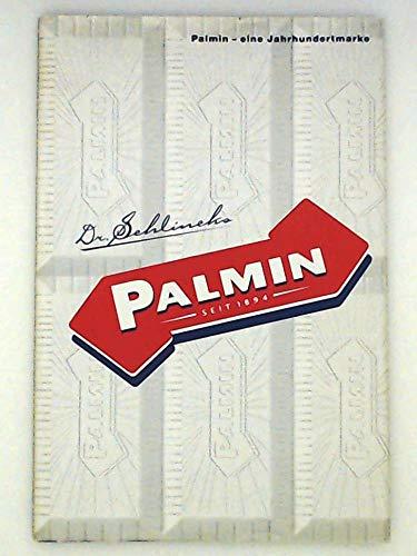 Palmin eine Jahrhundertmarke