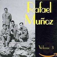 Vol. 3-Rafael Munoz