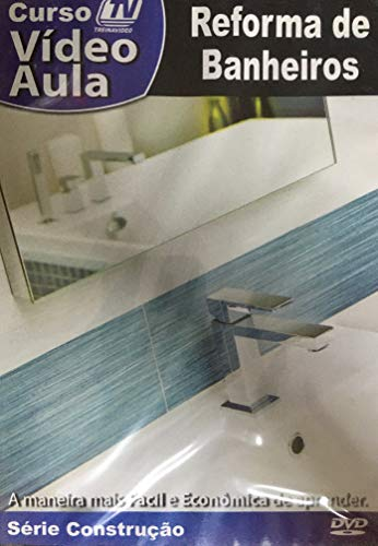 DVD Vídeo Aula - Reforma de Banheiros [dvd]