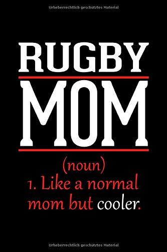 Rugby Mama Notizbuch: Journal und Tagebuch 120 linierte Seiten im Din A5 Format Geschenk für Rugby Mutter zum Muttertag