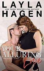 Your Alluring Love (The Bennett Family Book 6)