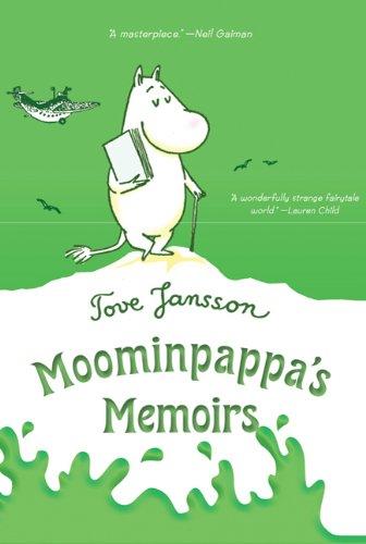 Moominpappa's Memoirs (Moomintrolls)