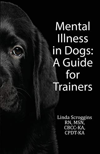 Mental Illness in Dogs: A Guide for Trainers