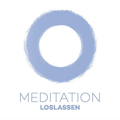 Meditation Loslassen: Altes loslassen, Neues willkommen heißen Titelbild