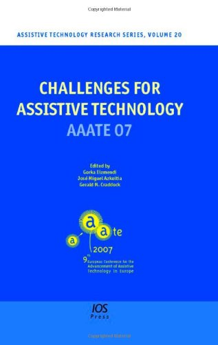 Challenges for Assistive Technology: AAATE 2007 (Assistive Technology Research Series)