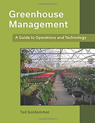 Greenhouse Management: A Guide to Operations and Technology