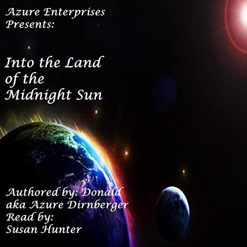 Into the Land of the Midnight Sun Titelbild
