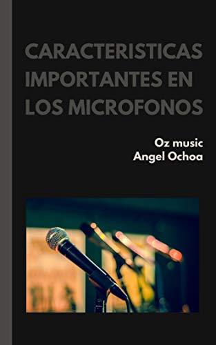 características importantes en los micrófonos: apuntes de ingeniería en audio