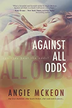 Against All Odds by [Angie McKeon]