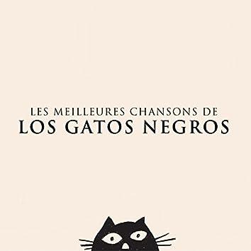 Les meilleures chansons de Los Gatos Negros