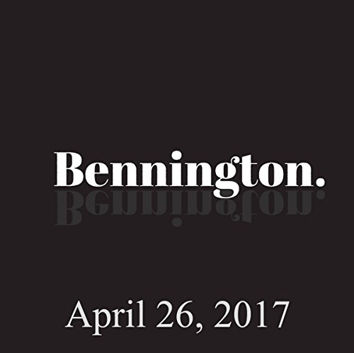 Bennington, April 26, 2017 audiobook cover art