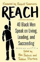 Ben Jealous: Reach : 40 Black Men Speak on Living, Leading, and Succeeding (Paperback); 2015 Edition