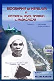 Biographie de Nenilava et Histoire du Reveil a Madagascar (Volume 1 - Soatanana et Ankaramalaza): Dada RAINISOALAMBO (Reveil de Soatanana), Mama ... sein de l'Eglise Lutherienne Malagasy (FLM)