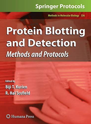 Protein Blotting and Detection: Methods and Protocols (Methods in Molecular Biology (536), Band 536)
