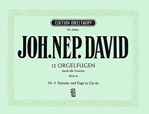 12 Orgelfugen Wk 66 Heft 5 Gis Orgue