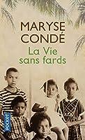 La vie sans fards (Littérature française) 226623837X Book Cover