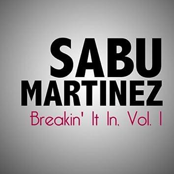 Breakin' It In, Vol. 1