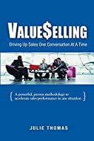 Value$elling: Driving Up Sales One Conversation at a Time