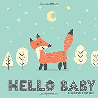 Baby Shower Guest Book - Hello Baby!: Baby Shower Advice Books.  Baby Shower Guest Book Keepsake.  Baby Shower Autograph Book.