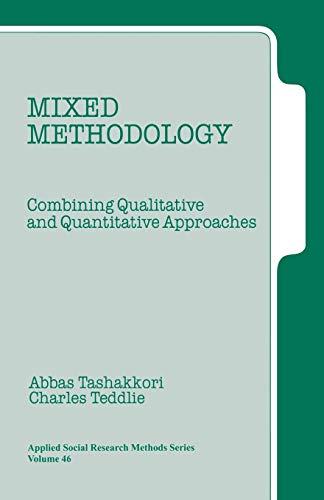 Mixed Methodology: Combining Qualitative and Quantitative...