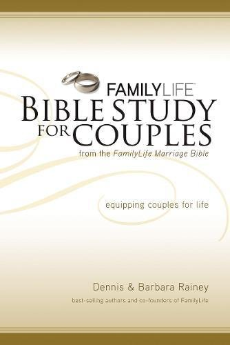 Compare Textbook Prices for Family Life Bible Study for Couples Student/Stdy Gde Edition ISBN 9781418543037 by Rainey, Dennis,Rainey, Barbara