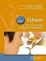 Ghee: Das Gold der Ayurveda-Medizin